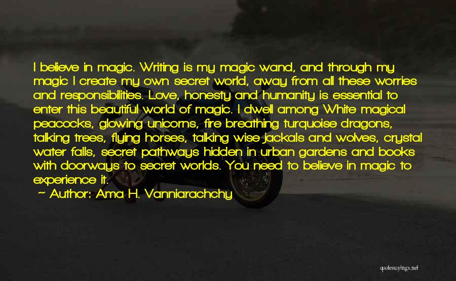 Honesty In Love Quotes By Ama H. Vanniarachchy