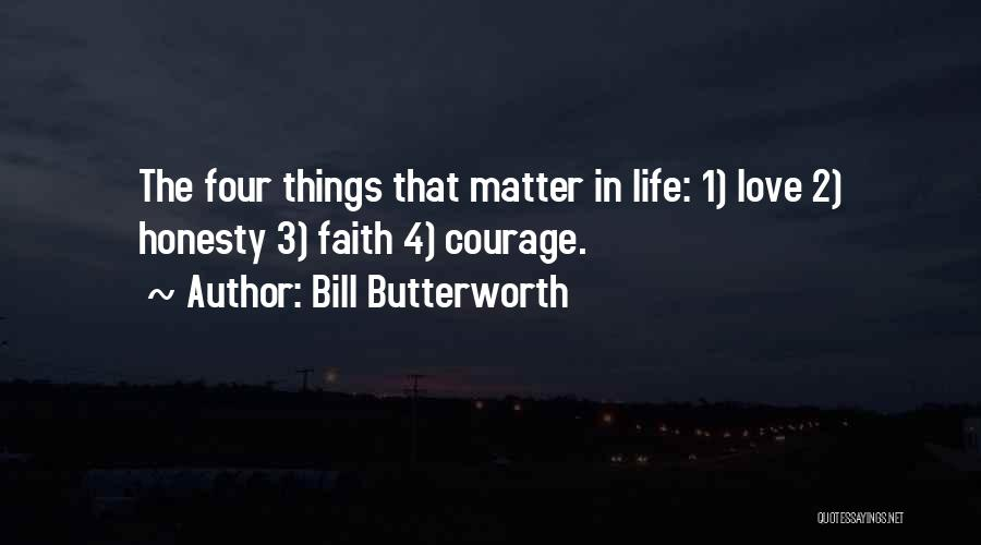 Honesty In Love Quotes By Bill Butterworth