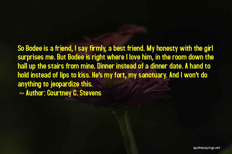 Honesty In Love Quotes By Courtney C. Stevens