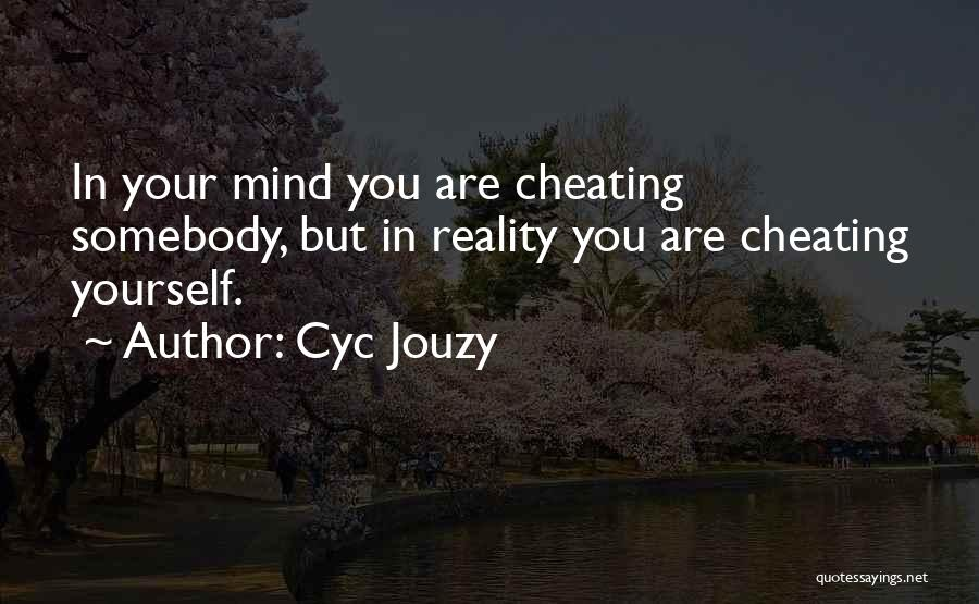 Honesty In Love Quotes By Cyc Jouzy