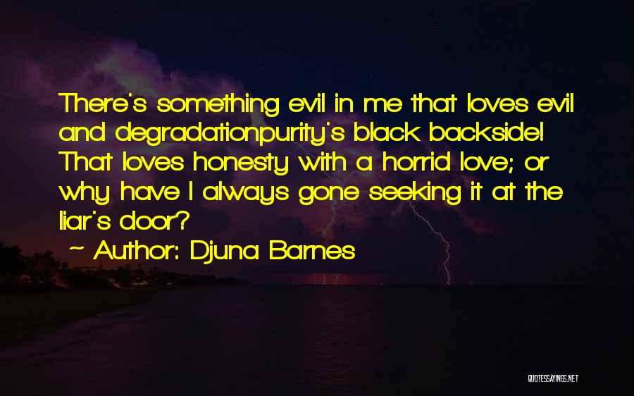 Honesty In Love Quotes By Djuna Barnes