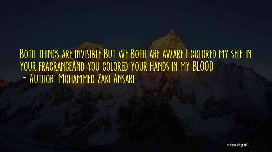 Honesty In Love Quotes By Mohammed Zaki Ansari