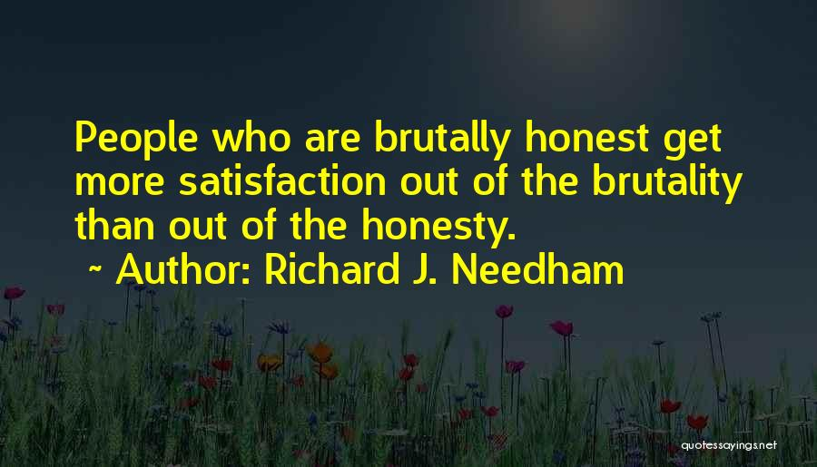 Honesty In Love Quotes By Richard J. Needham