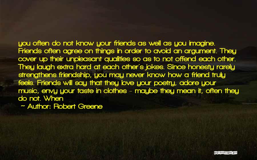 Honesty In Love Quotes By Robert Greene