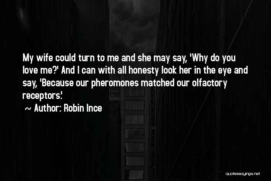 Honesty In Love Quotes By Robin Ince
