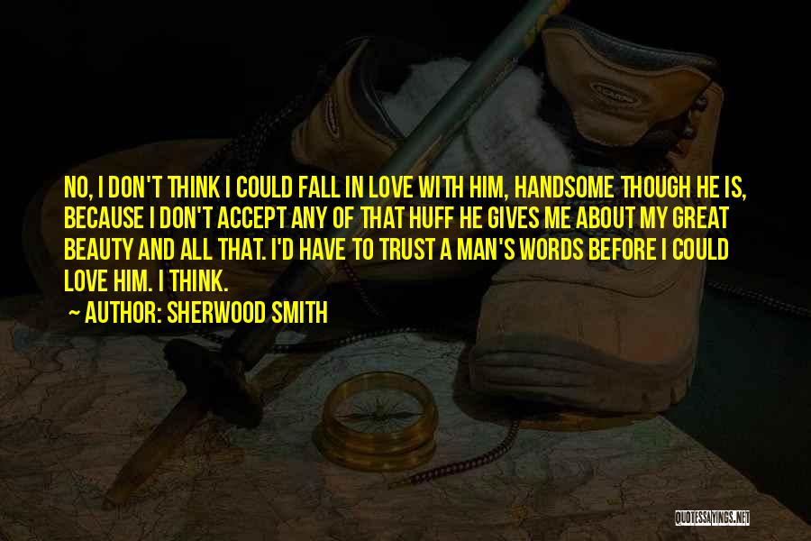 Honesty In Love Quotes By Sherwood Smith