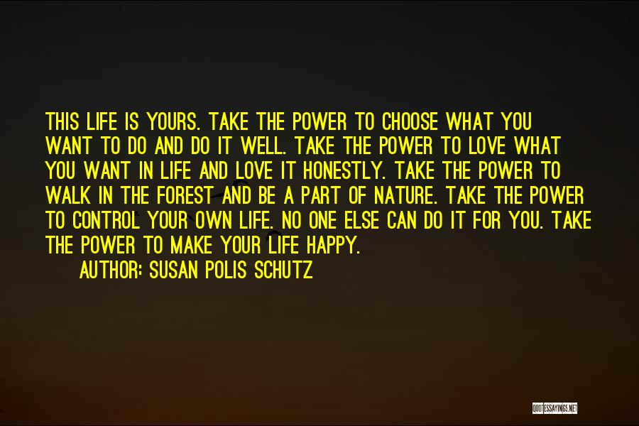 Honesty In Love Quotes By Susan Polis Schutz