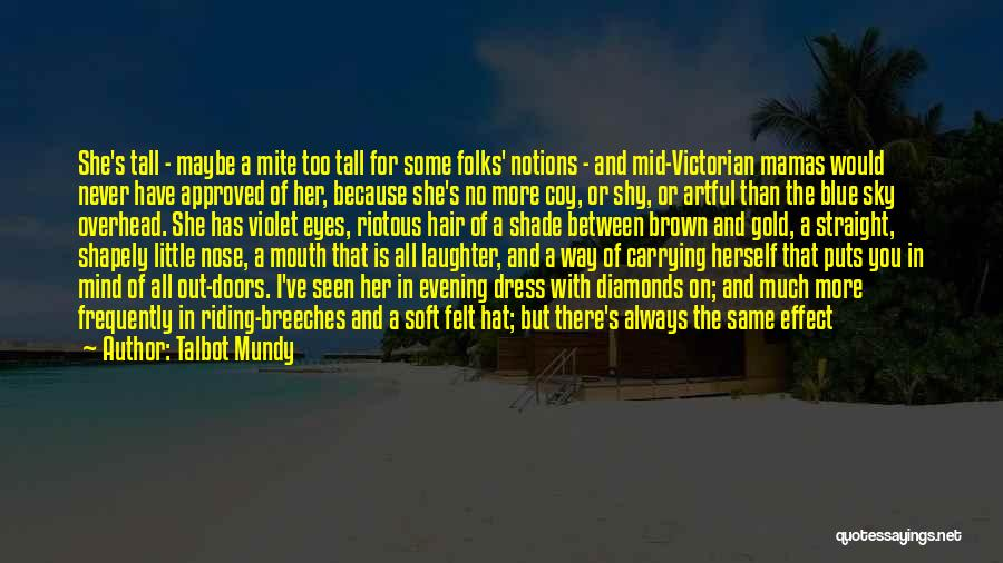 Honesty In Love Quotes By Talbot Mundy