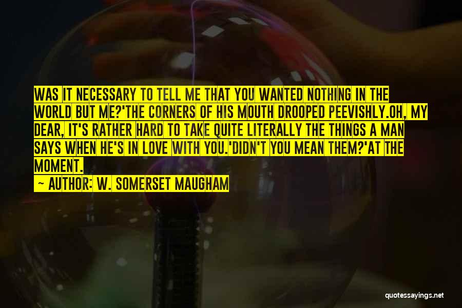 Honesty In Love Quotes By W. Somerset Maugham