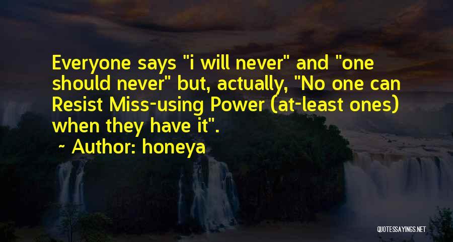 Honeya Quotes 1191157