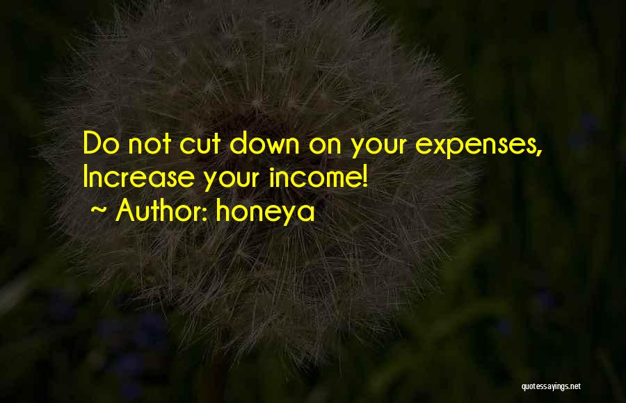 Honeya Quotes 1377579