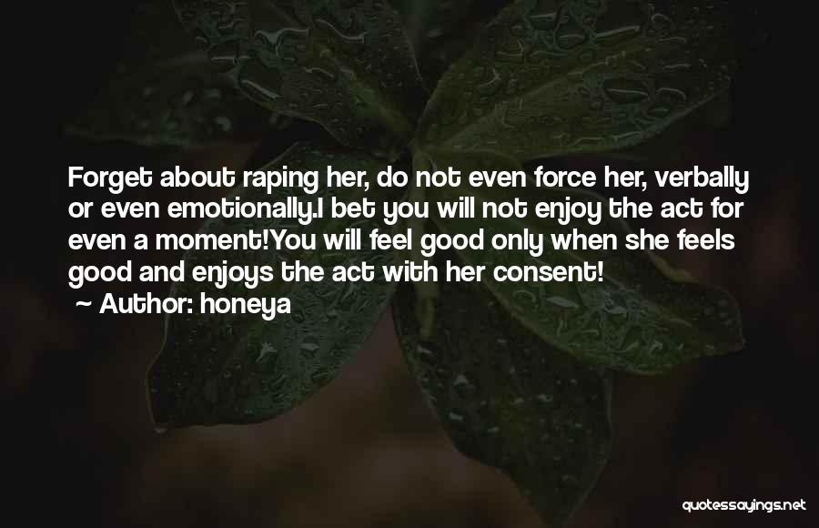 Honeya Quotes 1469732