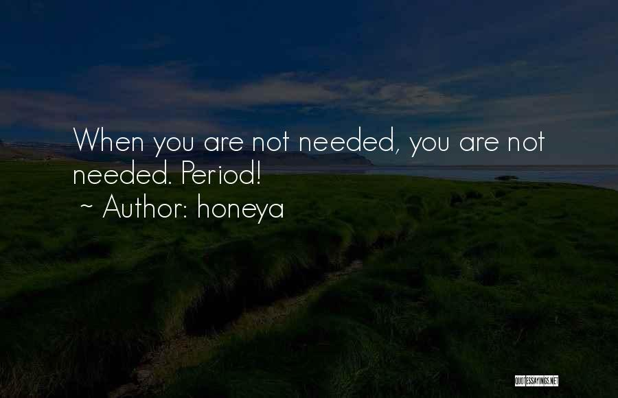 Honeya Quotes 1590652