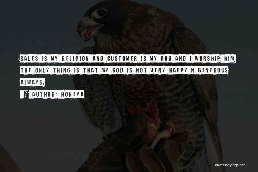 Honeya Quotes 1950116