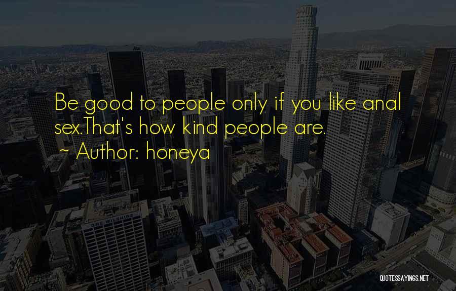 Honeya Quotes 2124927