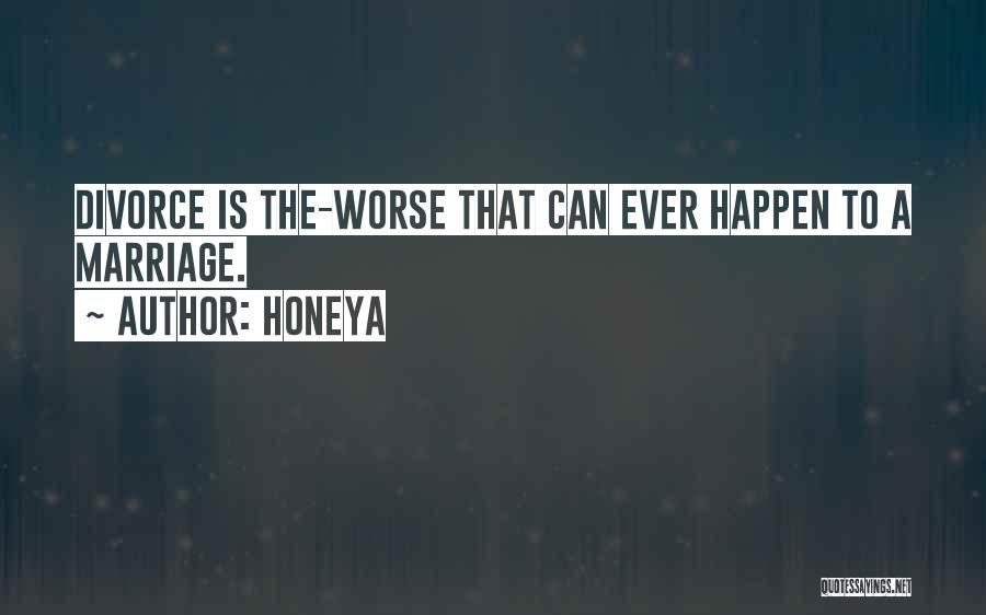 Honeya Quotes 340972