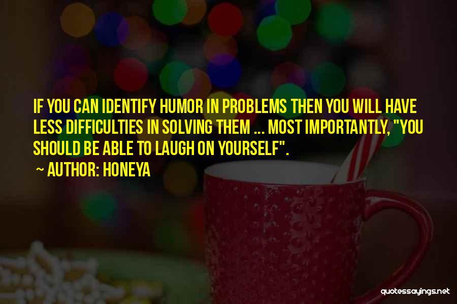 Honeya Quotes 926515
