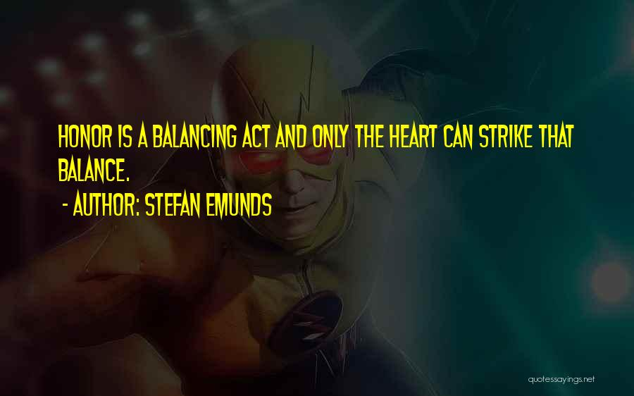 Honor And Chivalry Quotes By Stefan Emunds