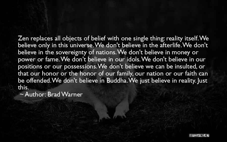 Honor Your Family Quotes By Brad Warner