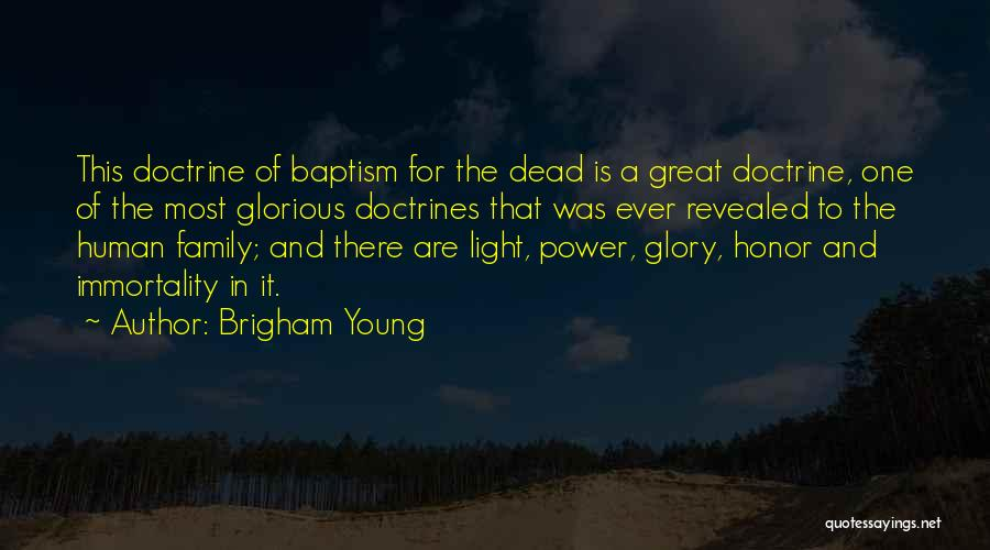 Honor Your Family Quotes By Brigham Young