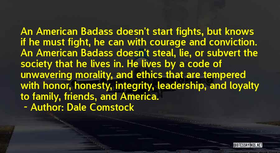 Honor Your Family Quotes By Dale Comstock