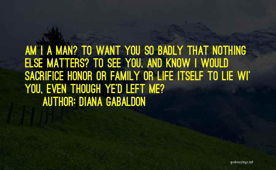 Honor Your Family Quotes By Diana Gabaldon