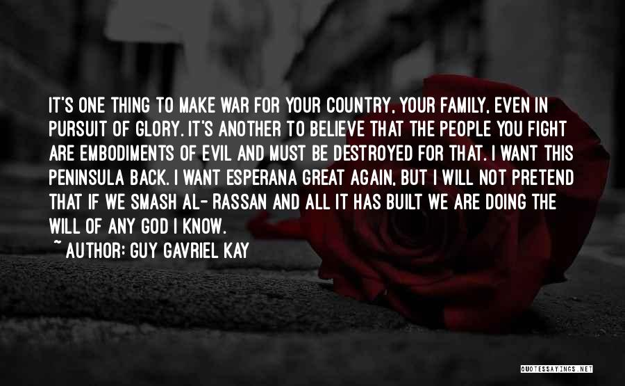 Honor Your Family Quotes By Guy Gavriel Kay