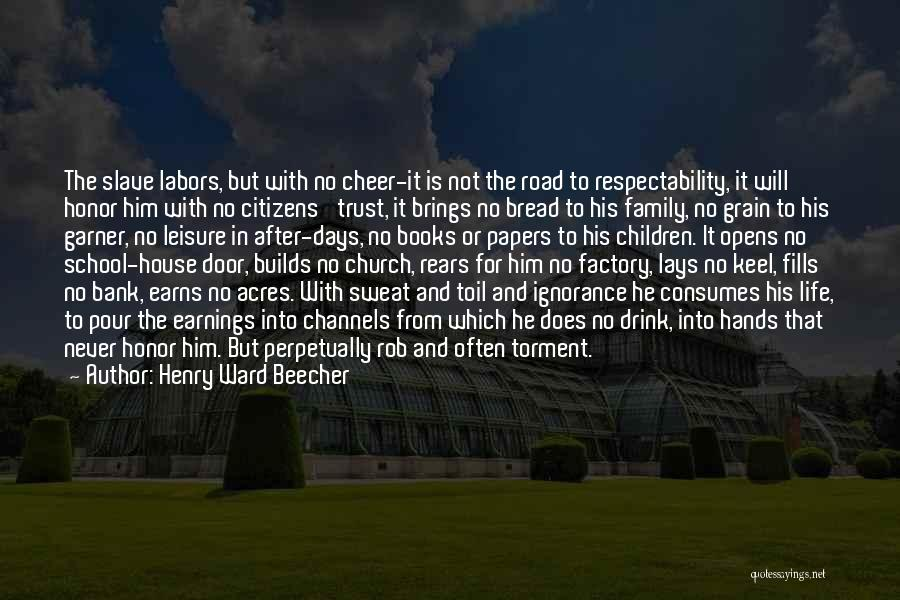 Honor Your Family Quotes By Henry Ward Beecher