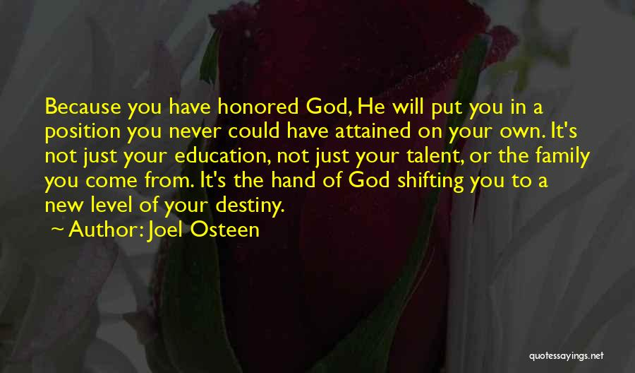 Honor Your Family Quotes By Joel Osteen