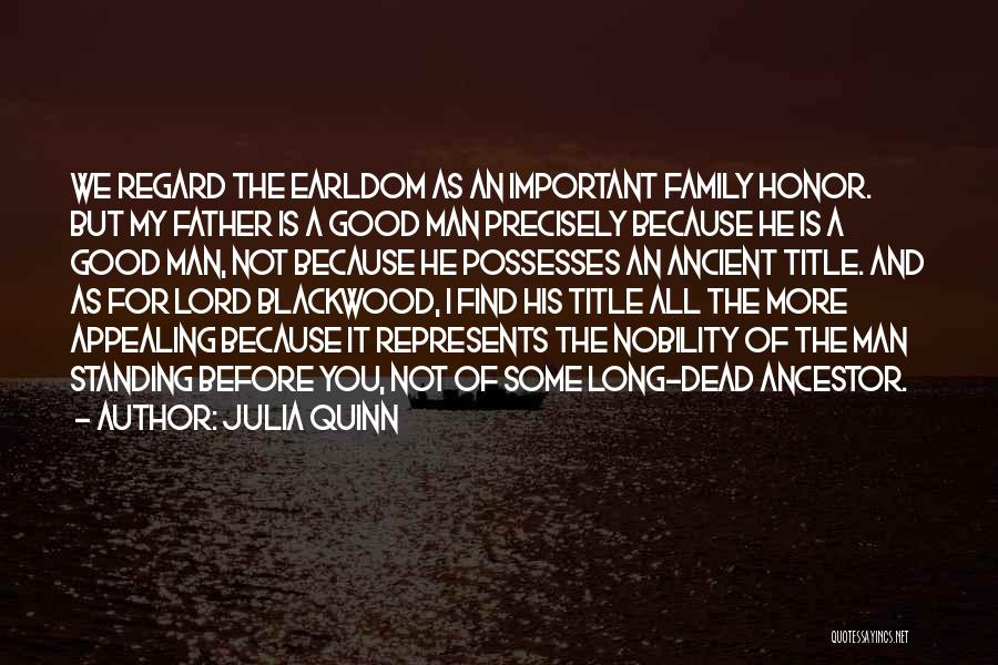 Honor Your Family Quotes By Julia Quinn