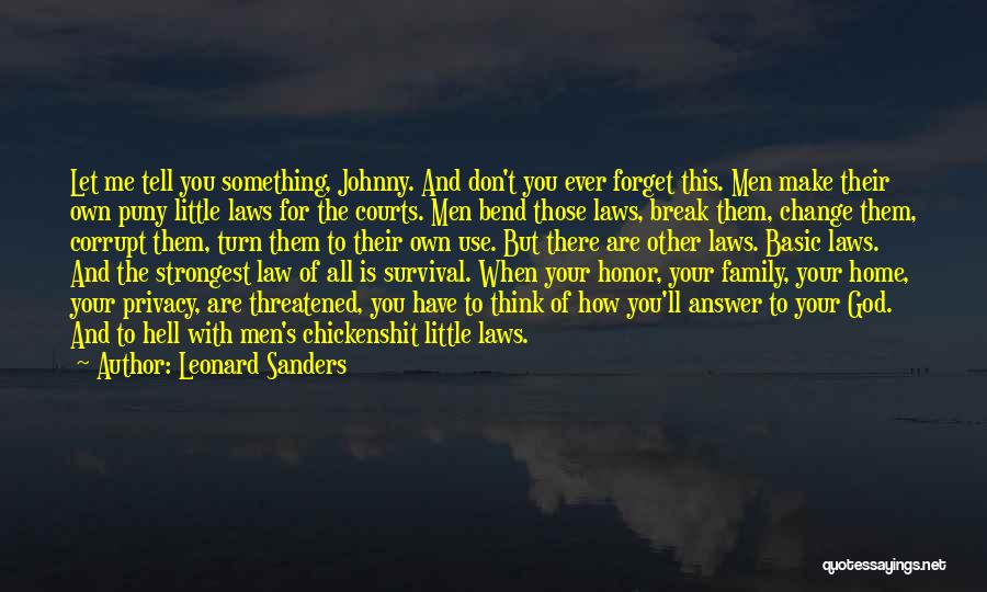Honor Your Family Quotes By Leonard Sanders
