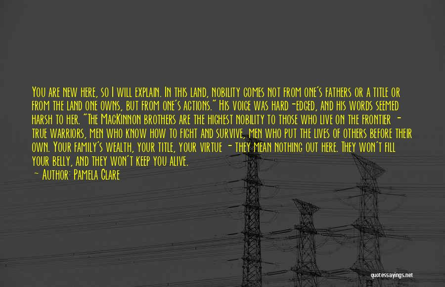 Honor Your Family Quotes By Pamela Clare