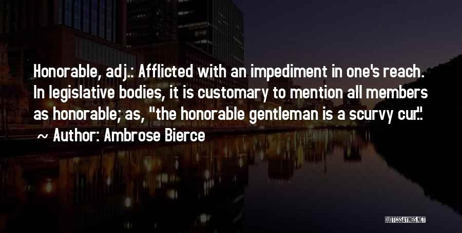 Honorable Mention Quotes By Ambrose Bierce