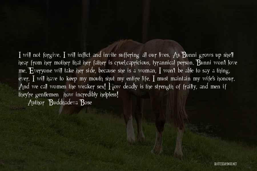 Honour Your Father Quotes By Buddhadeva Bose