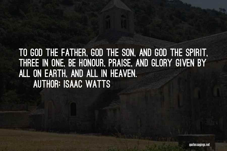 Honour Your Father Quotes By Isaac Watts