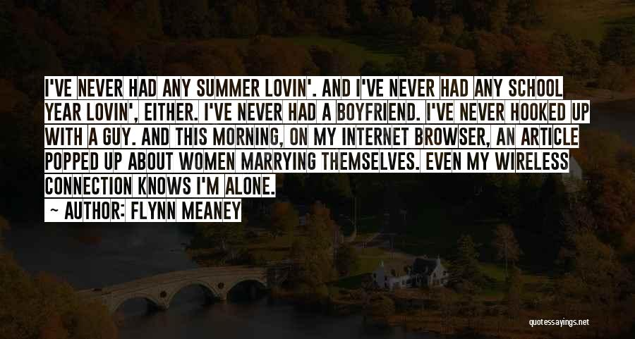 Hooked On You Love Quotes By Flynn Meaney