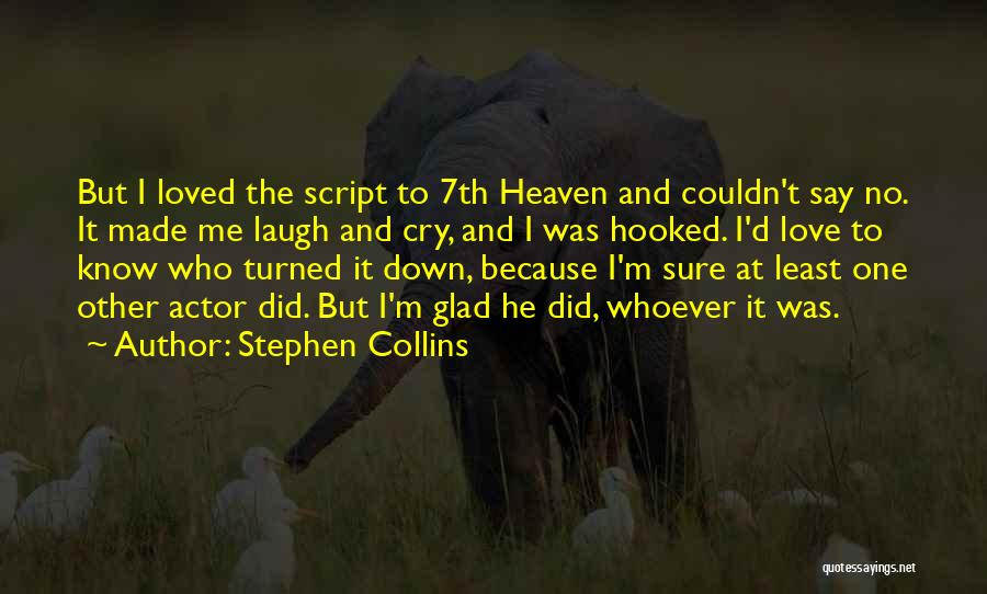 Hooked On You Love Quotes By Stephen Collins