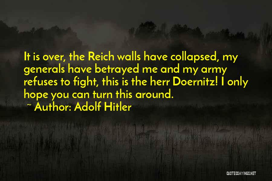 Hope And Hope Quotes By Adolf Hitler