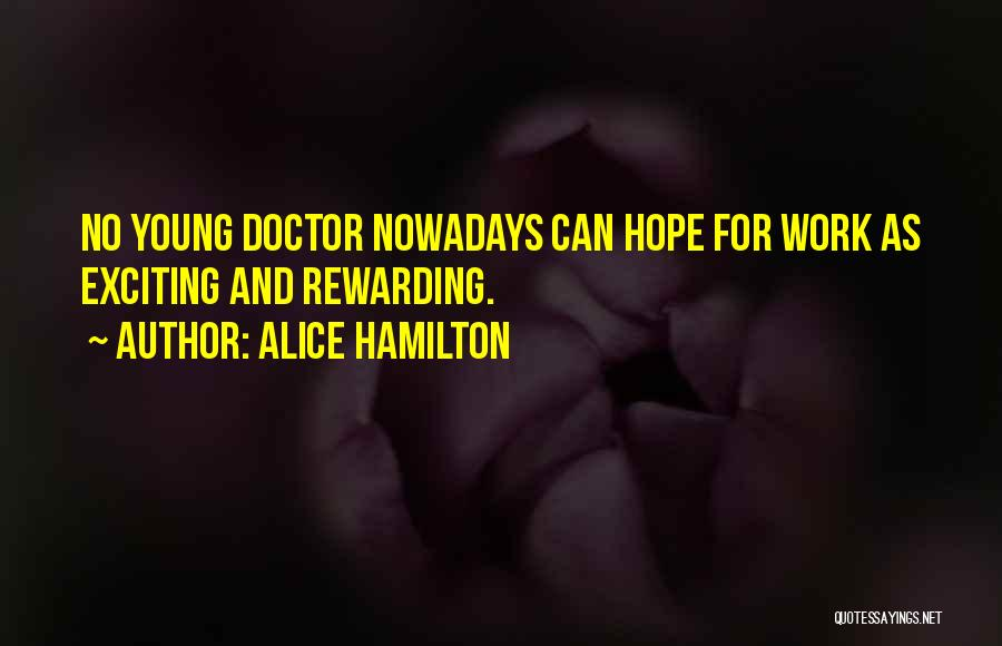 Hope And Hope Quotes By Alice Hamilton