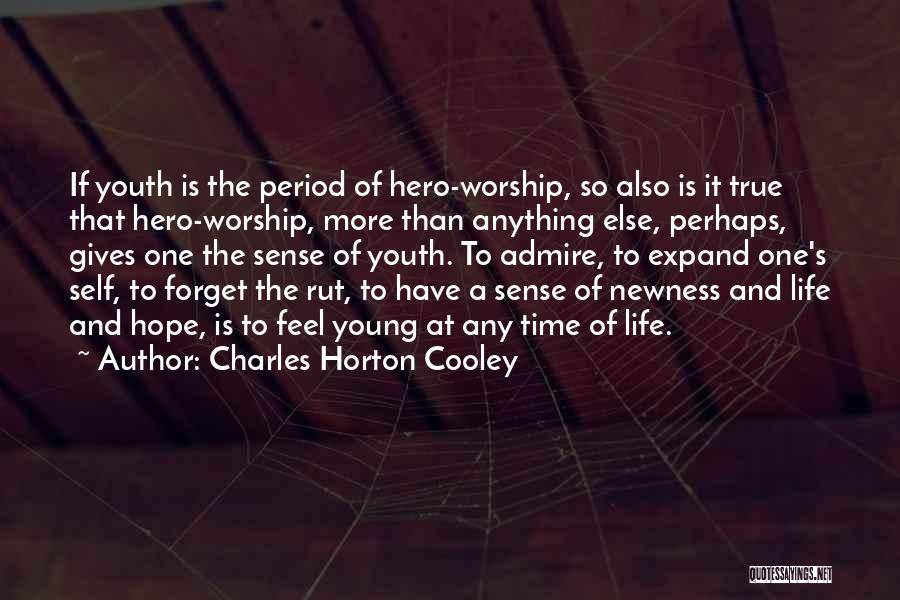 Hope And Hope Quotes By Charles Horton Cooley