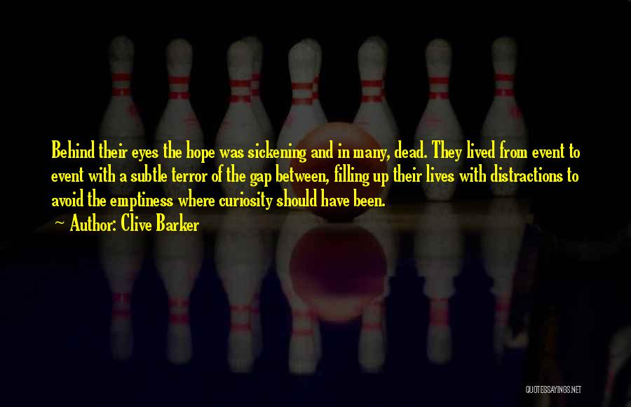 Hope And Hope Quotes By Clive Barker