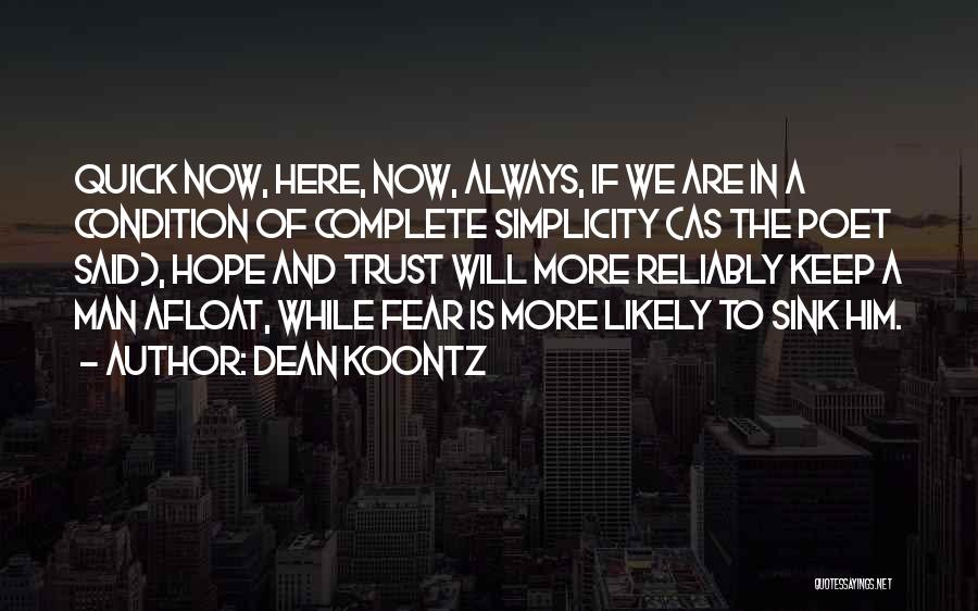 Hope And Hope Quotes By Dean Koontz
