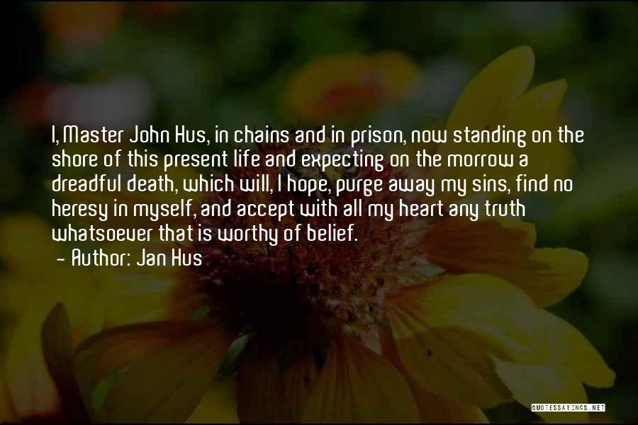 Hope And Hope Quotes By Jan Hus