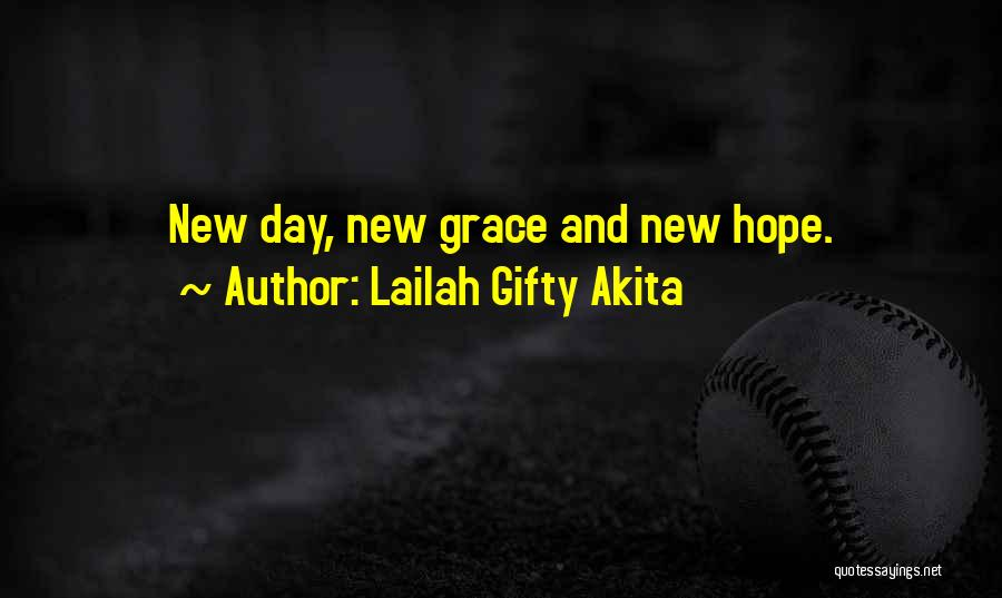 Hope And Hope Quotes By Lailah Gifty Akita