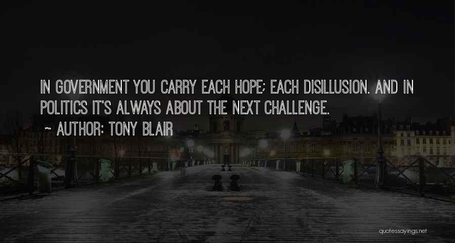 Hope And Hope Quotes By Tony Blair