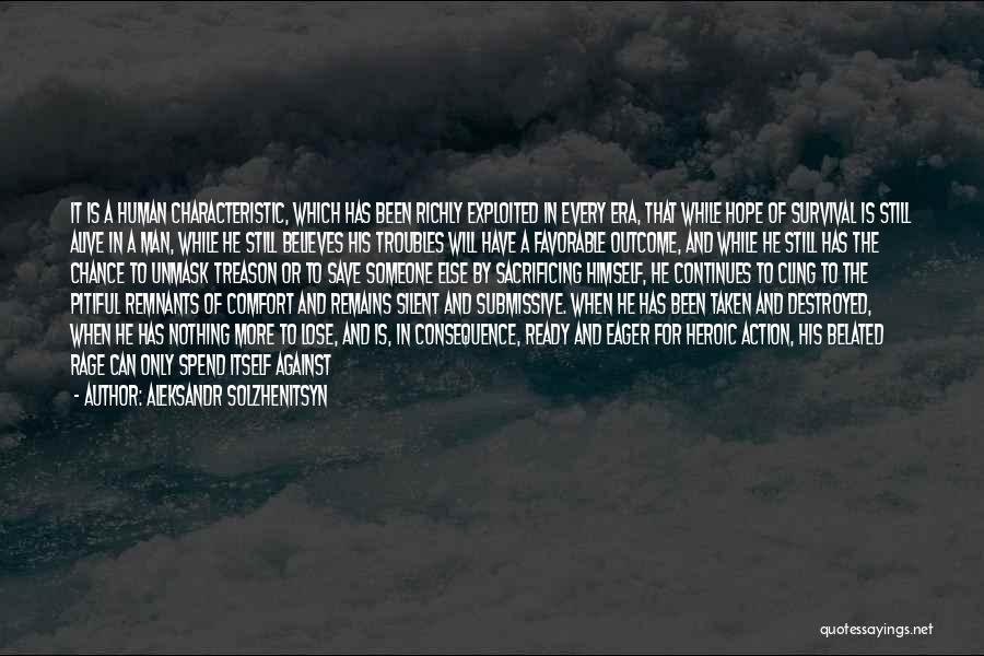 Hope And Survival Quotes By Aleksandr Solzhenitsyn