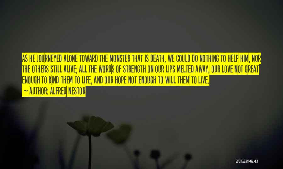 Hope And Survival Quotes By Alfred Nestor