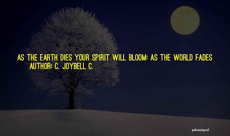 Hope And Survival Quotes By C. JoyBell C.