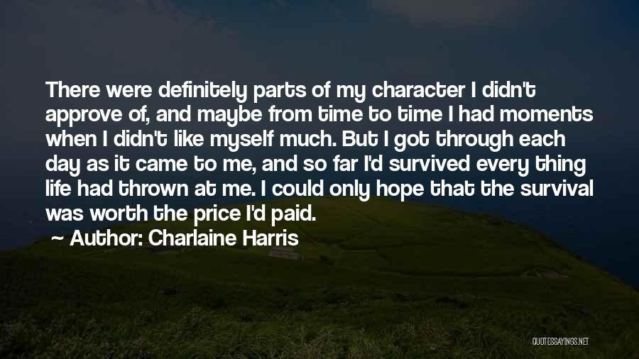 Hope And Survival Quotes By Charlaine Harris