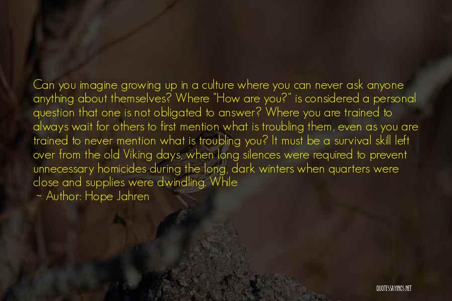 Hope And Survival Quotes By Hope Jahren